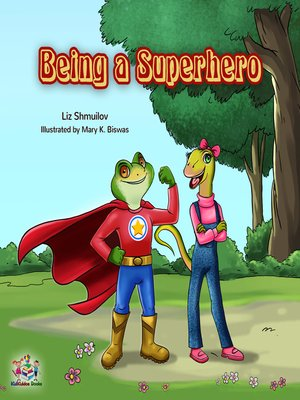 cover image of Being a Superhero