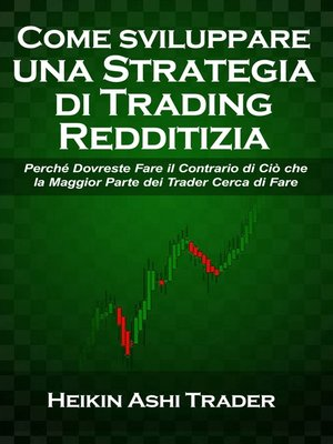 cover image of Come sviluppare una Strategia di Trading Redditizia