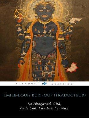 cover image of La Bhagavad-Gîtâ, ou le Chant du Bienheureux