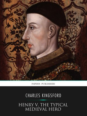cover image of Henry V, the Typical Medieval Hero