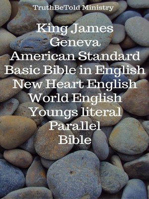 cover image of King James--Geneva--American Standard--Basic Bible in English--New Heart English--World English--Youngs literal--Parallel Bible