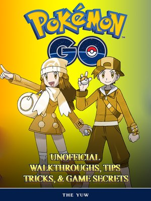 cover image of Pokemon Go Unofficial Walkthroughs, Tips Tricks, & Secrets
