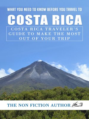 cover image of What You Need to Know Before You Travel to Costa Rica