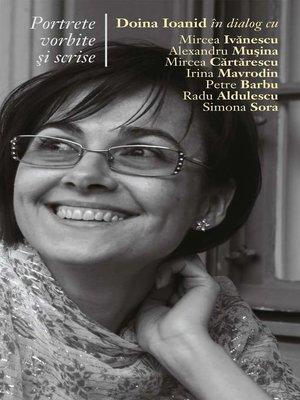 cover image of Portrete vorbite si scrise
