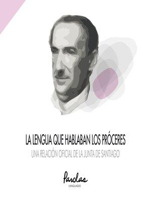 cover image of Una relación oficial de la Junta de Santiago