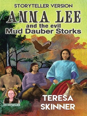 cover image of Anna Lee and the Evil Mud Dauber Storks