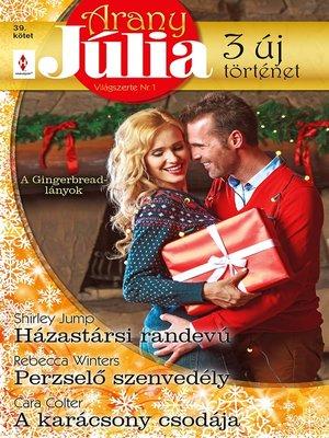 cover image of Házastársi randevú, Perzselő szenvedély, a karácsony csodája (A Gingerbread-lányok 1-3.)