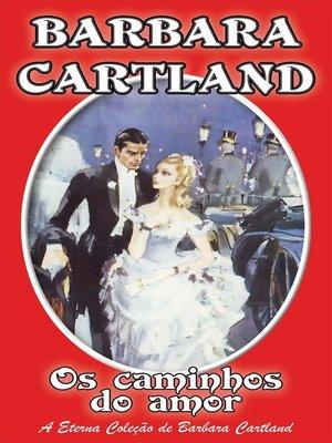 cover image of Os Caminhos do Amor