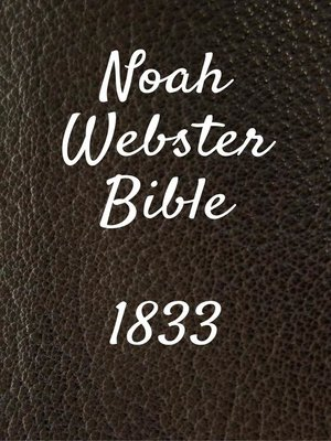 cover image of Noah Webster Bible 1833