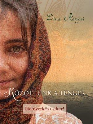cover image of Közöttünk a tenger