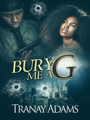 cover image of Bury Me a G