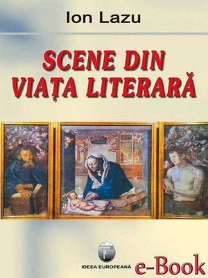 cover image of Scene din viața literară
