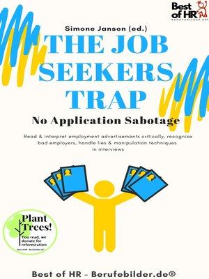 cover image of The Job Seekers Trap! No Application Sabotage