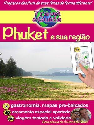 cover image of Travel eGuide: Phuket e sua região