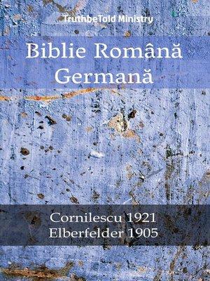 cover image of Biblie Română Germană