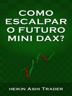 cover image of Como escalpar o futuro mini DAX?