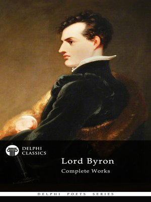 cover image of Delphi Complete Works of Lord Byron (Illustrated)