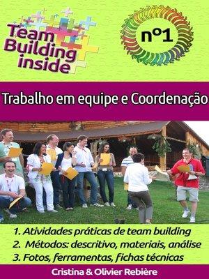 cover image of Team Building inside n°1 - Trabalho em equipe e coordenação
