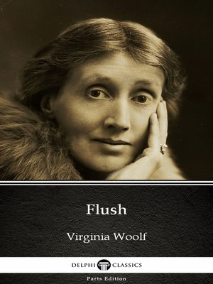 cover image of Flush by Virginia Woolf--Delphi Classics (Illustrated)