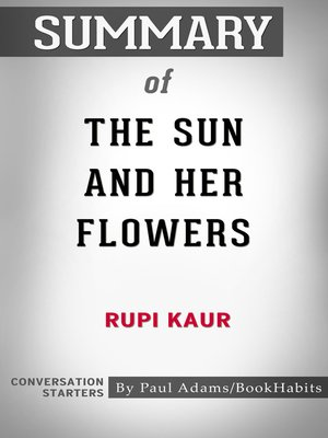 cover image of Summary of the Sun and Her Flowers