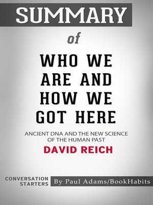 cover image of Summary of Who We Are and How We Got Here