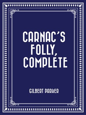 cover image of Carnac's Folly, Complete