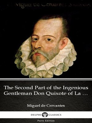 cover image of The Second Part of the Ingenious Gentleman Don Quixote of La Mancha by Miguel de Cervantes