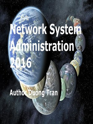cover image of Network System Administration 2016 (2nd Edition)