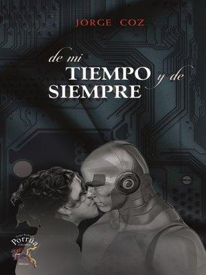cover image of De mi tiempo y de siempre