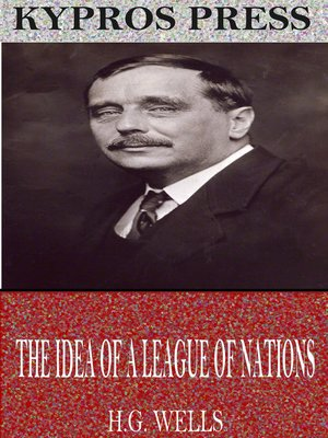 cover image of The Idea of a League of Nations