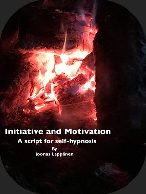 cover image of Initiative and Motivation