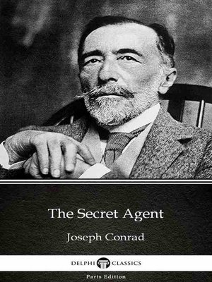 cover image of The Secret Agent by Joseph Conrad (Illustrated)