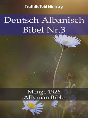 cover image of Deutsch Albanisch Bibel Nr.3