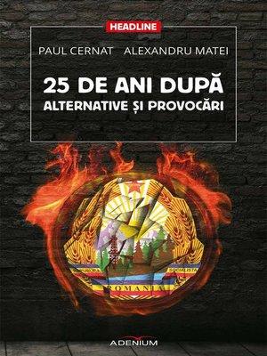 cover image of 25 de ani după. Alternative și provocări