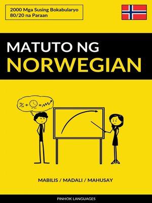 cover image of Matuto ng Norwegian--Mabilis / Madali / Mahusay