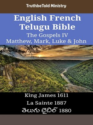 cover image of English French Telugu Bible--The Gospels IV--Matthew, Mark, Luke & John