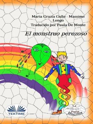 cover image of El Monstruo Perezoso