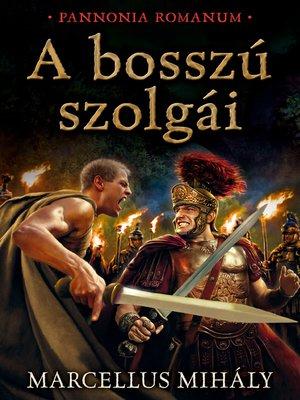 cover image of A bosszú szolgái