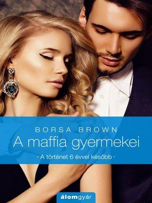 cover image of A maffia gyermekei