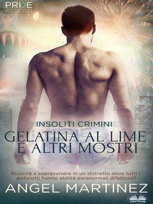 cover image of Gelatina Al Lime E Altri Mostri
