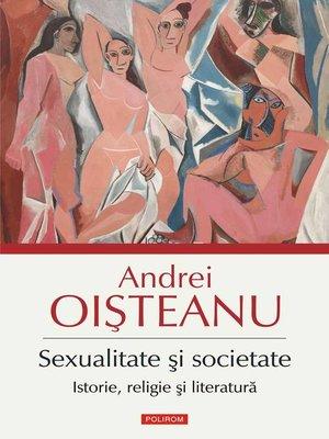cover image of Sexualitate și societate. Istorie, religie și literatură