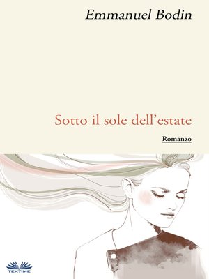 cover image of Sotto Il Sole Dell'Estate