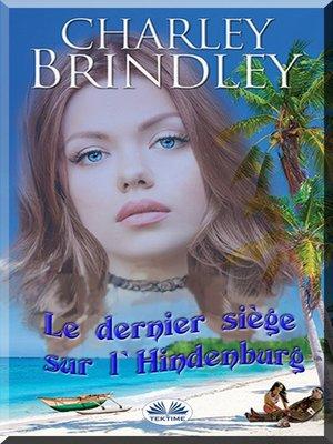 cover image of Le Dernier Siège Sur L'Hindenburg
