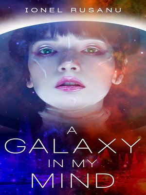 cover image of A Galaxy in My Mind