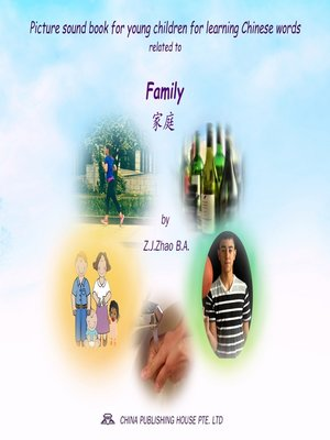 cover image of Picture sound book for young children for learning Chinese words related to Family