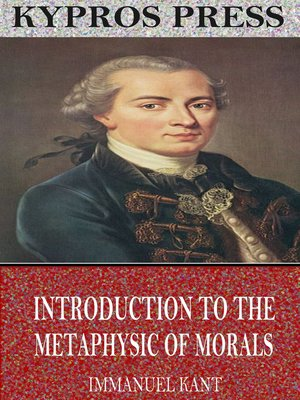 cover image of Introduction to the Metaphysic of Morals