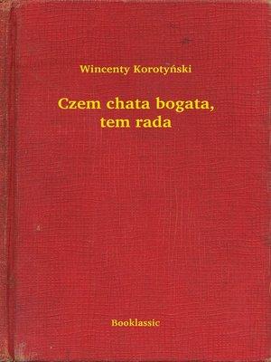 cover image of Czem chata bogata, tem rada