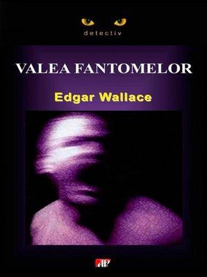 cover image of Valea fantomelor