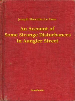 cover image of An Account of Some Strange Disturbances in Aungier Street