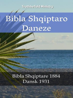 cover image of Bibla Shqiptaro Daneze